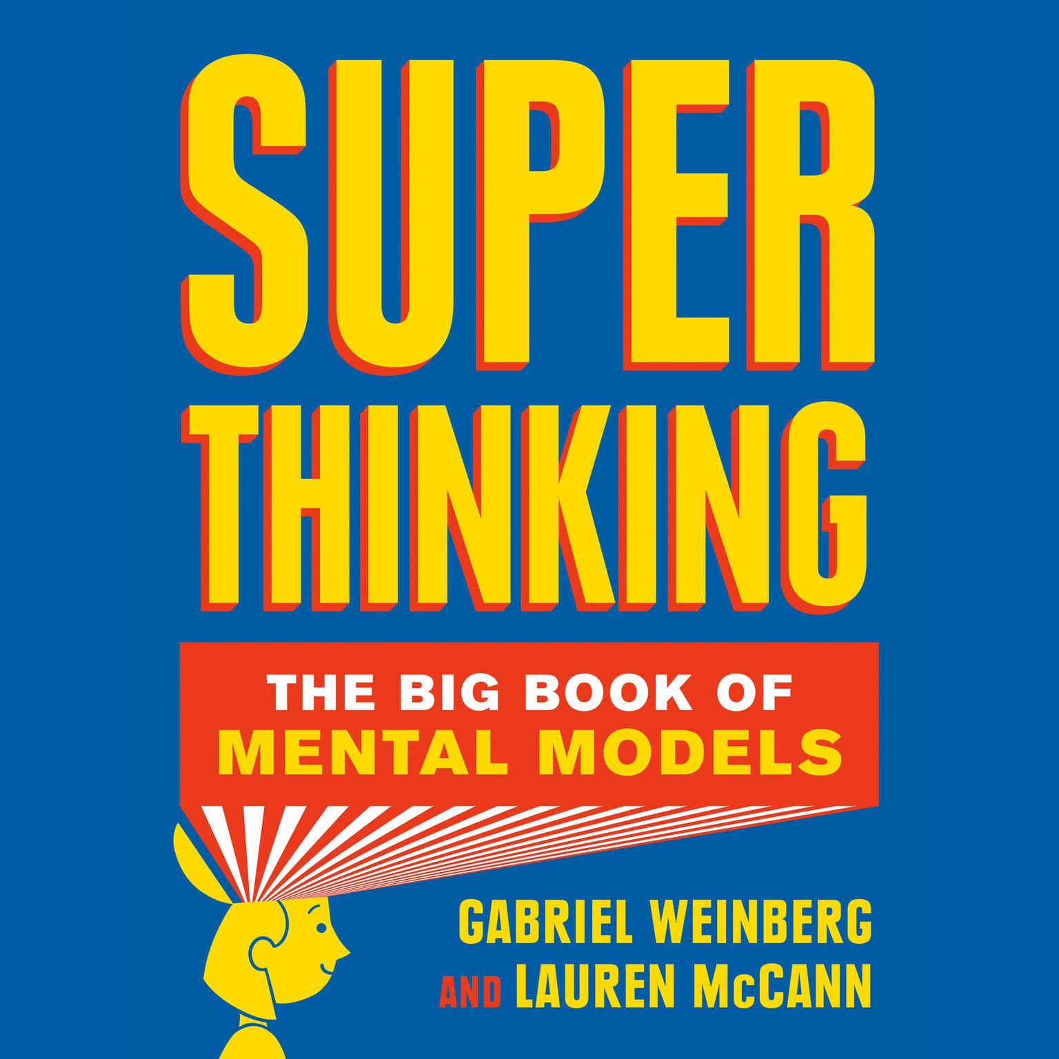 Printable Super Thinking: The Big Book of Mental Models Audiobook Cover Art