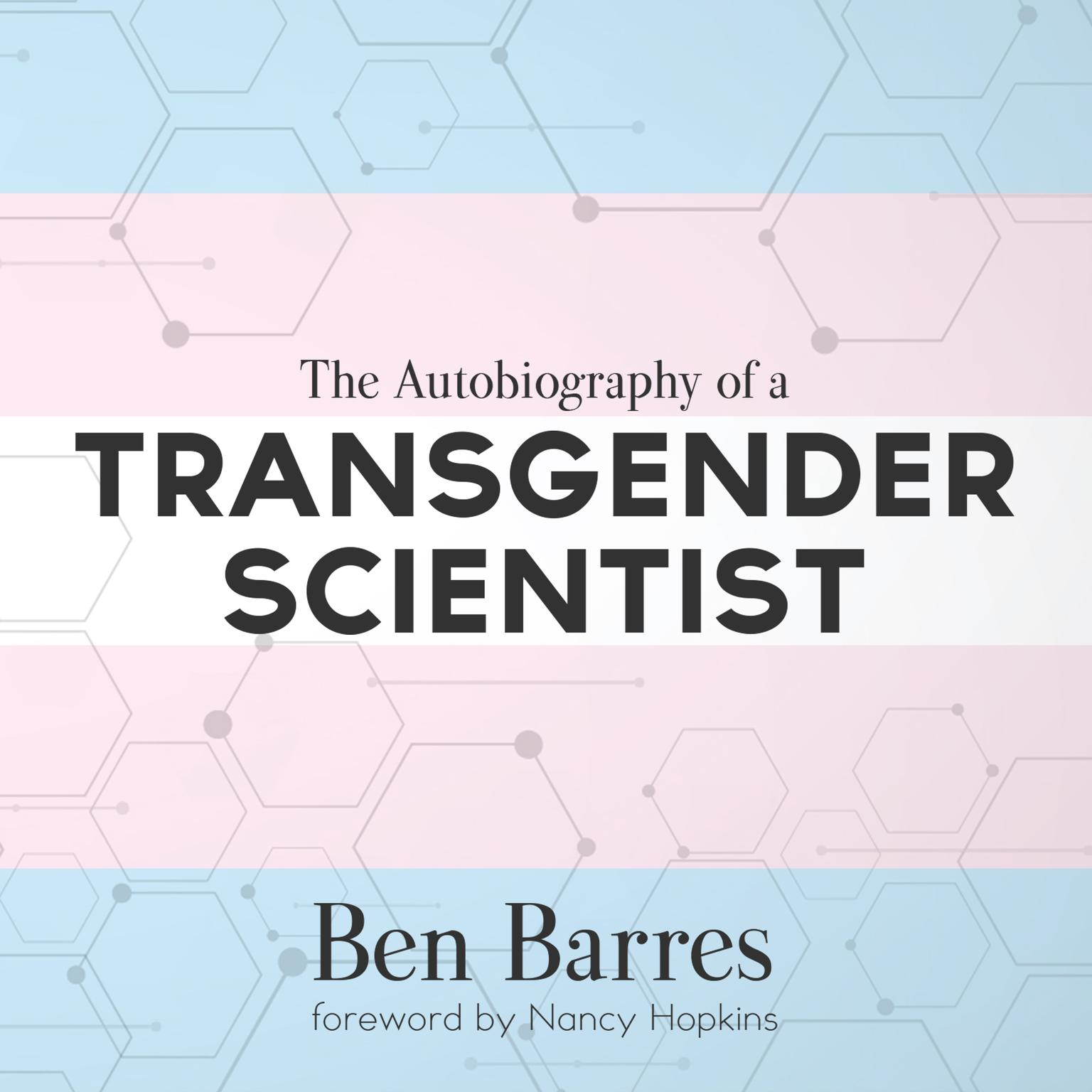 Printable The Autobiography of a Transgender Scientist Audiobook Cover Art