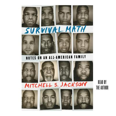 Survival Math: Notes on an All-American Family Audiobook, by Mitchell Jackson