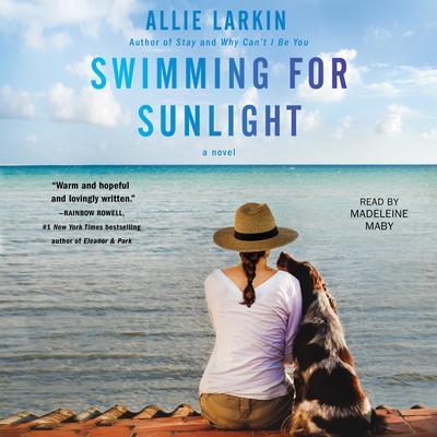 Swimming for Sunlight Audiobook, by Allie Larkin