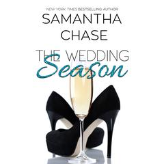 The Wedding Season: An Enchanted Bridal Prequel Audiobook, by Samantha Chase