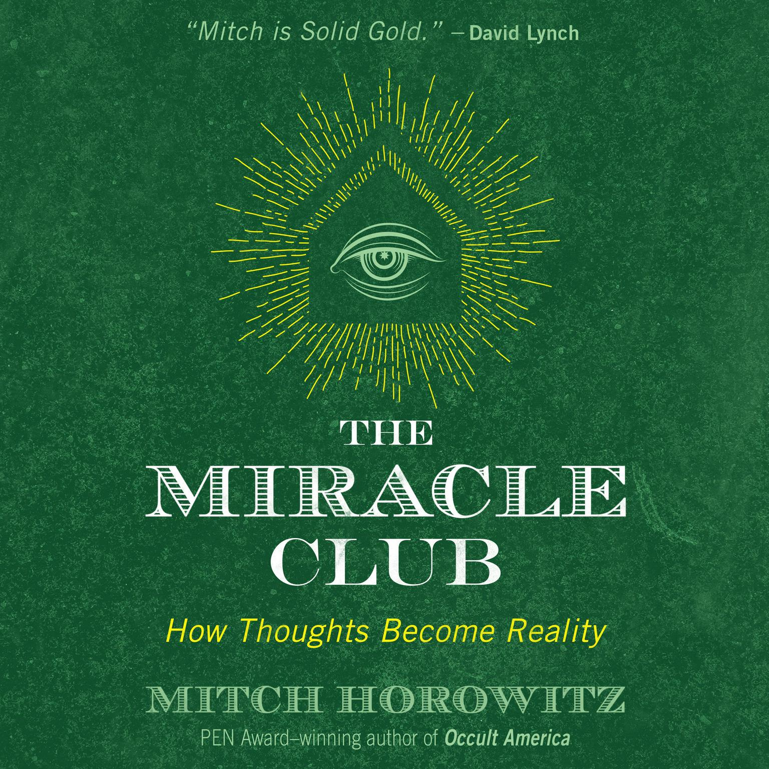 Printable The Miracle Club: How Thoughts Become Reality Audiobook Cover Art