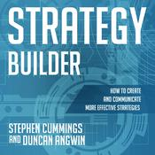 Strategy Builder: How to Create and Communicate More Effective Strategies Audiobook, by Author Info Added Soon