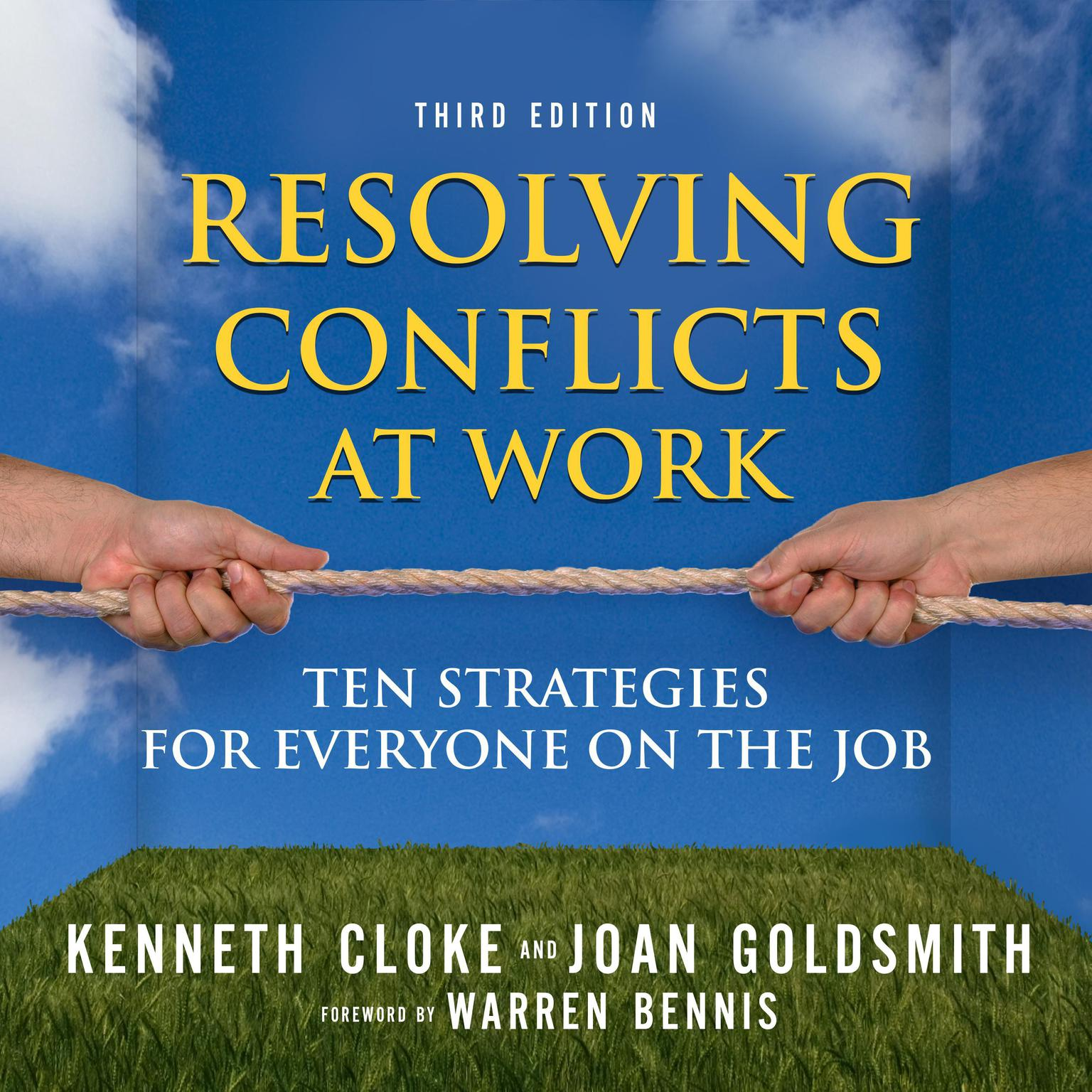 Printable Resolving Conflicts at Work: Ten Strategies for Everyone on the Job Audiobook Cover Art