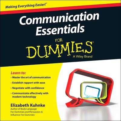 Communication Essentials For Dummies Audiobook, by Elizabeth Kuhnke