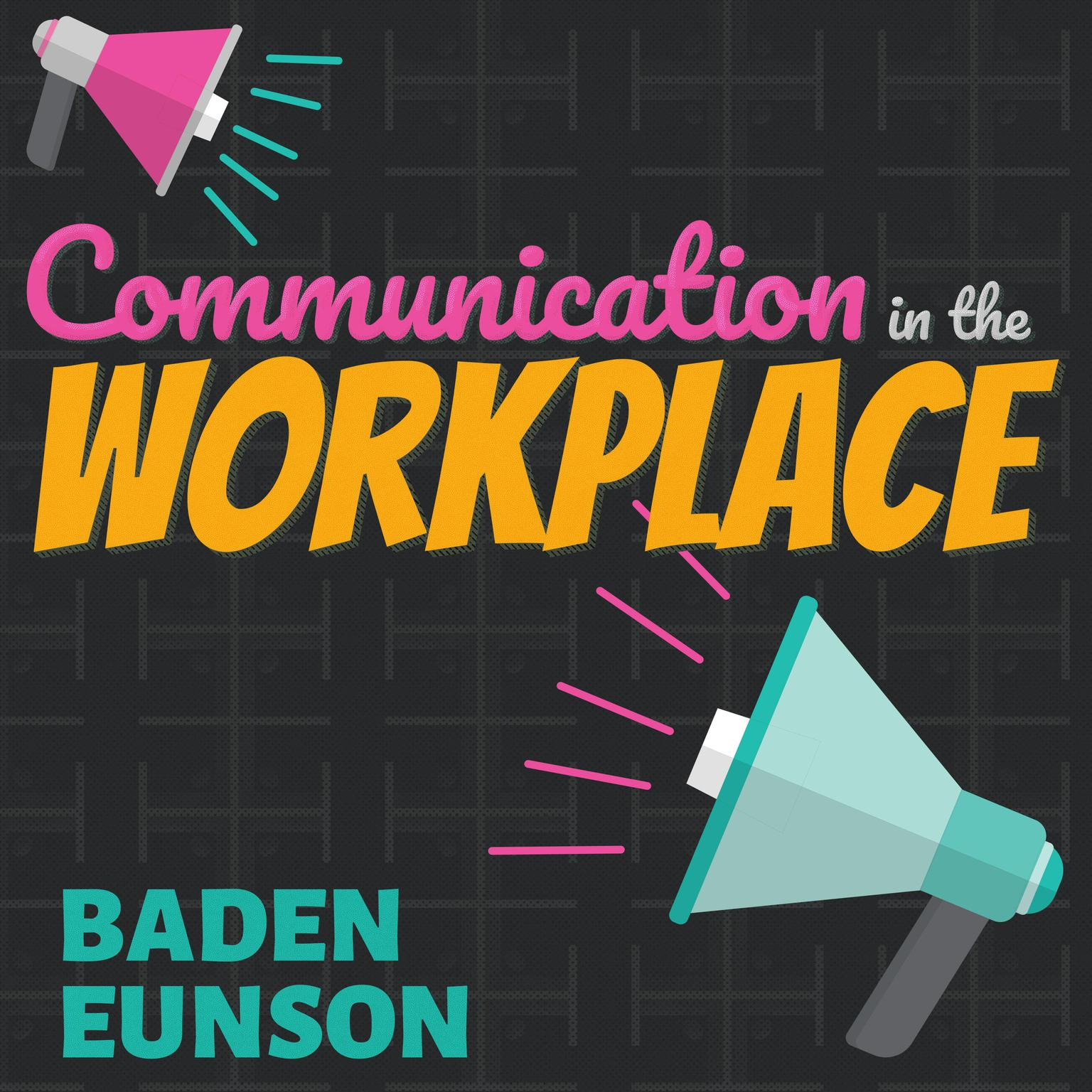 Printable Communication in the Workplace Audiobook Cover Art