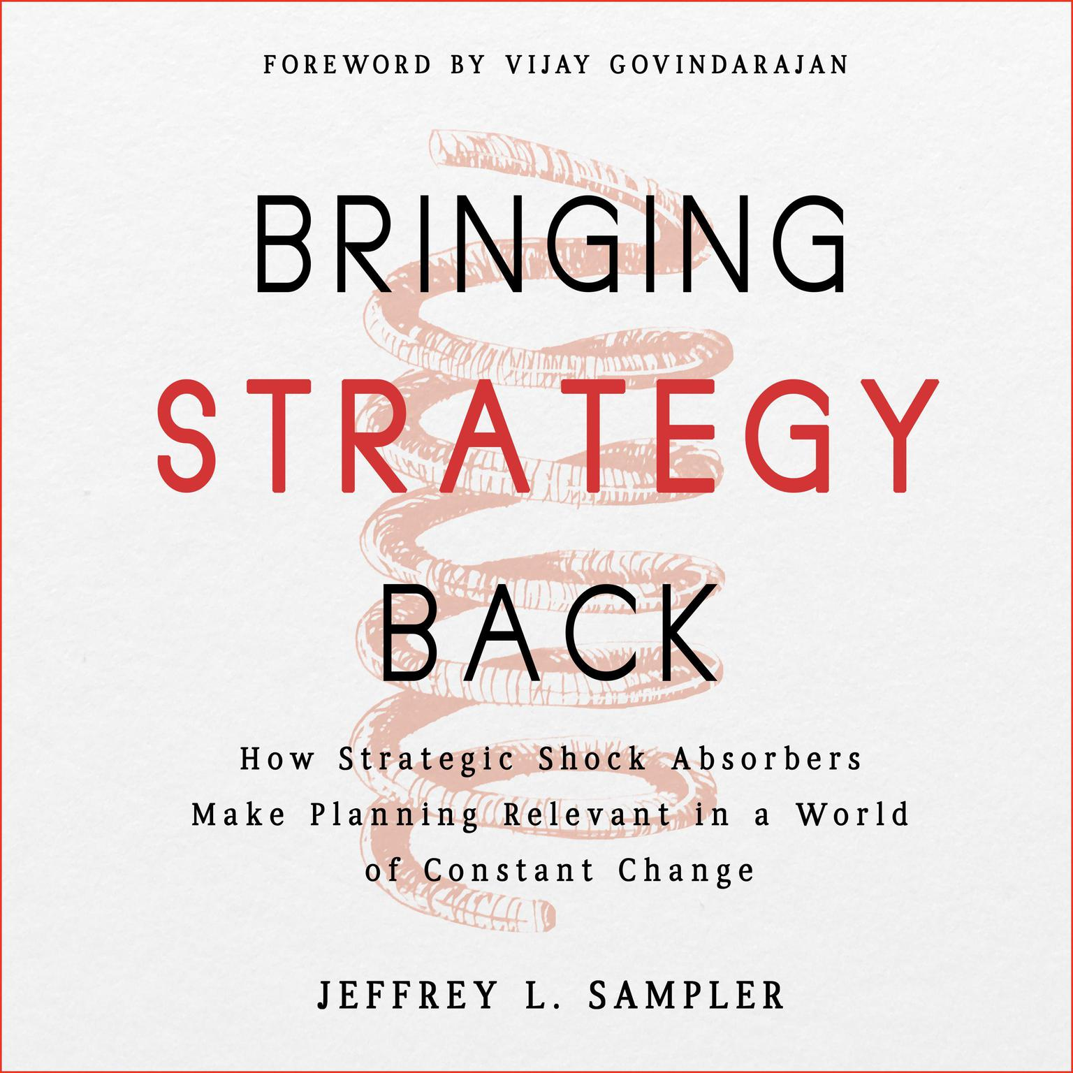 Printable Bringing Strategy Back: How Strategic Shock Absorbers Make Planning Relevant in a World of Constant Change Audiobook Cover Art