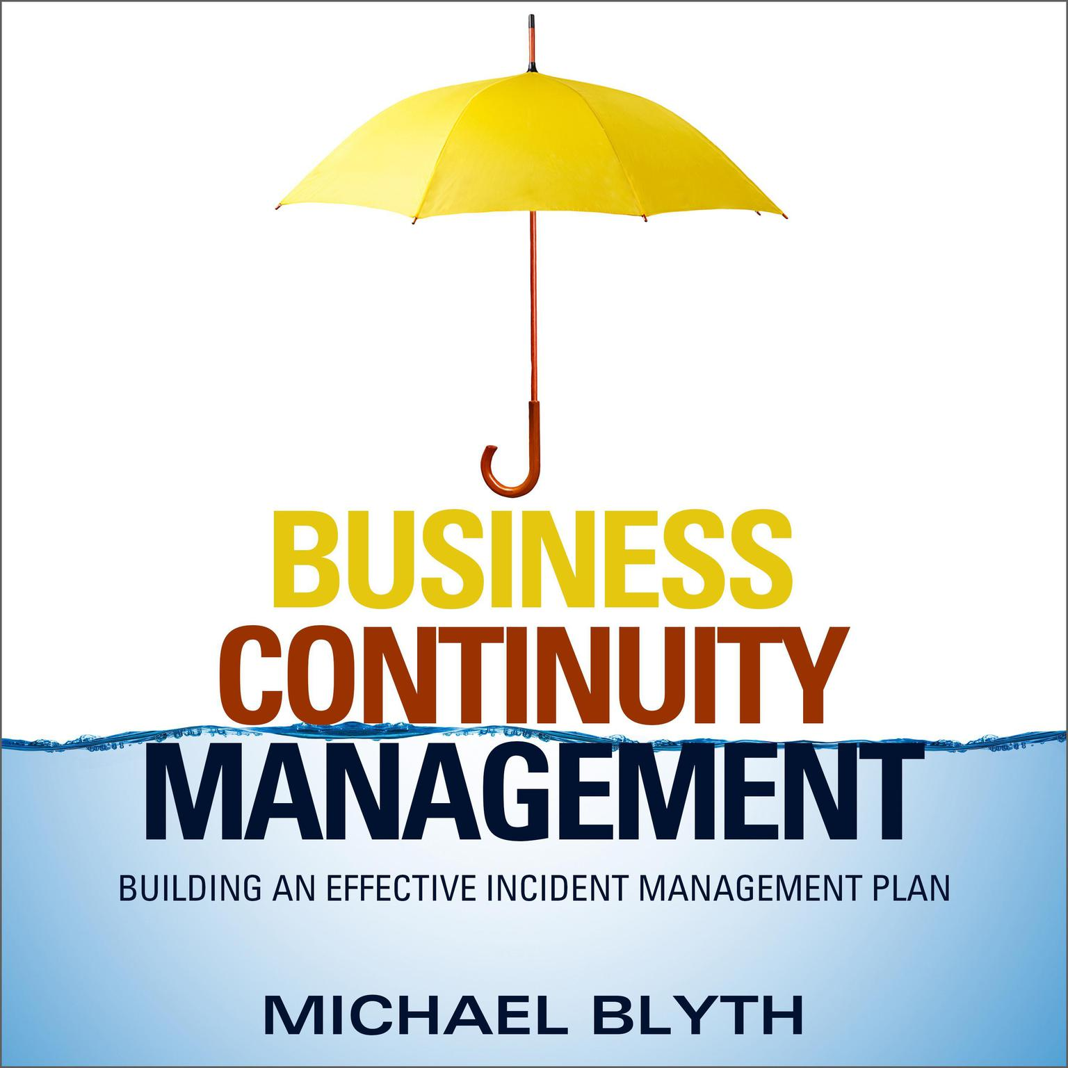 Printable Business Continuity Management: Building an Effective Incident Management Plan Audiobook Cover Art