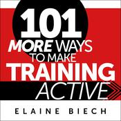 101 More Ways to Make Training Active Audiobook, by Author Info Added Soon|