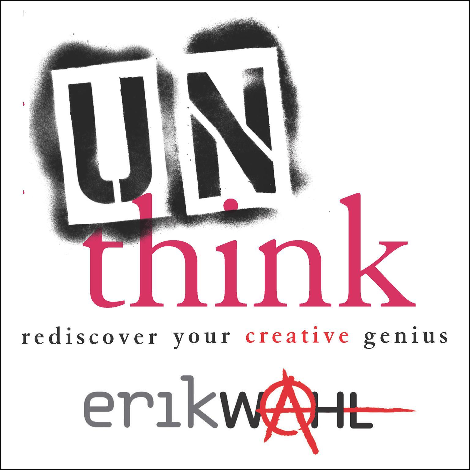 Printable Unthink: Rediscover Your Creative Genius Audiobook Cover Art
