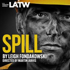 Spill Audiobook, by Author Info Added Soon