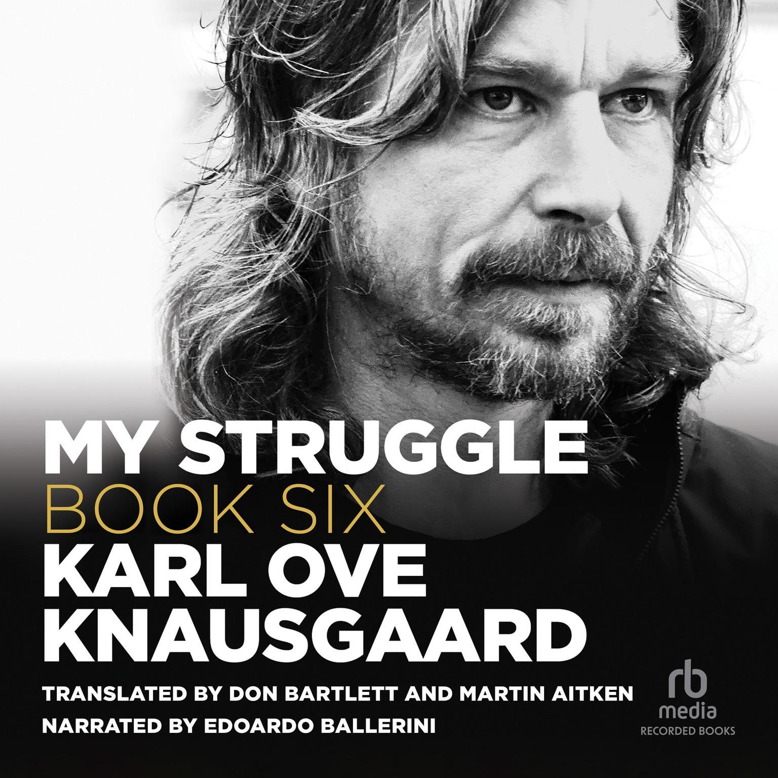 My Struggle, Book 6 Audiobook, by Karl Ove Knausgaard