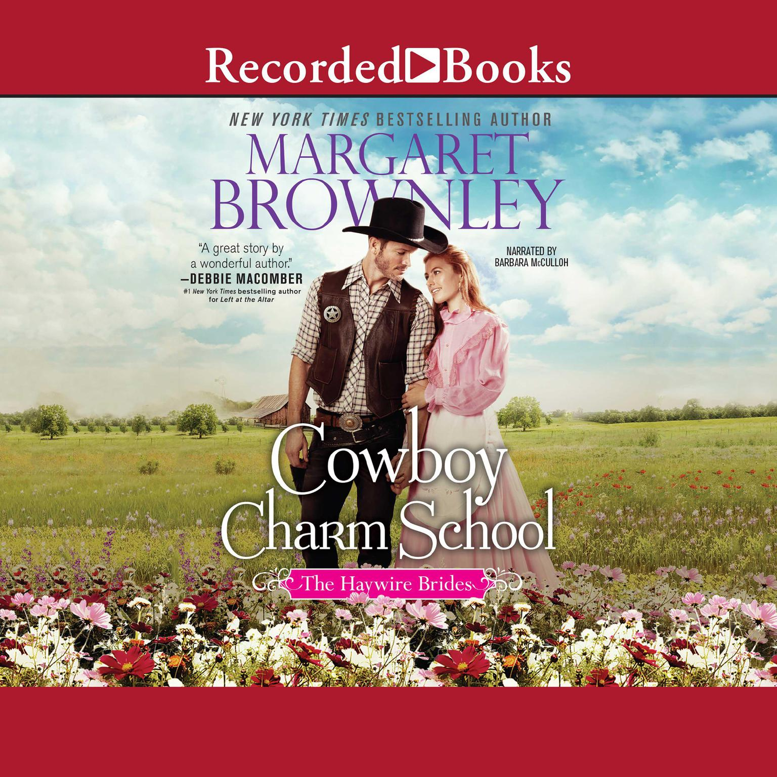 Cowboy Charm School Audiobook, by Margaret Brownley