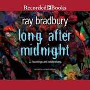 Long After Midnight Audiobook, by Ray Bradbury