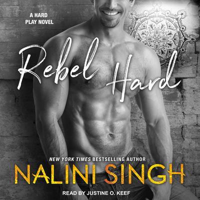 Rebel Hard Audiobook, by Nalini Singh