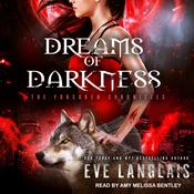 Dreams of Darkness Audiobook, by Eve Langlais|