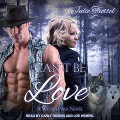 Cant Be Love Audiobook, by Julie Trettel