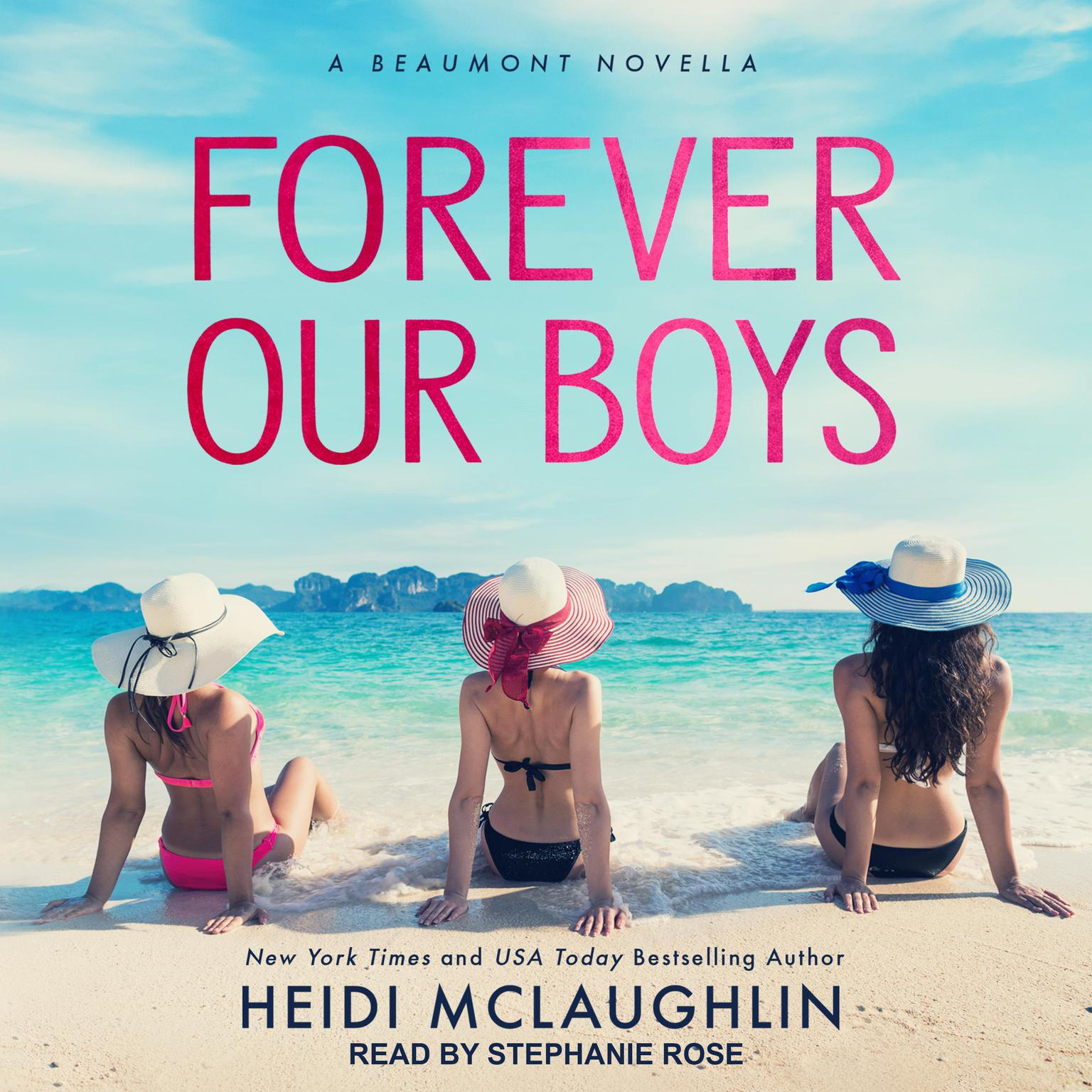 Forever Our Boys Audiobook, by Heidi McLaughlin