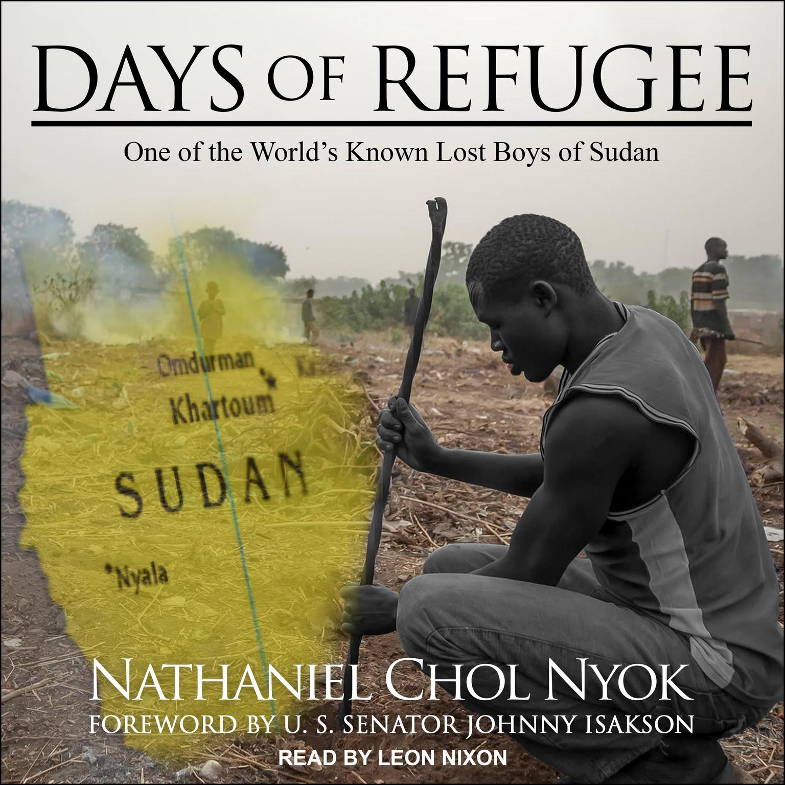 Printable Days of Refugee: One of the World's Known Lost Boys of Sudan Audiobook Cover Art