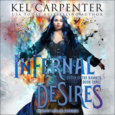 Infernal Desires Audiobook, by Kel Carpenter