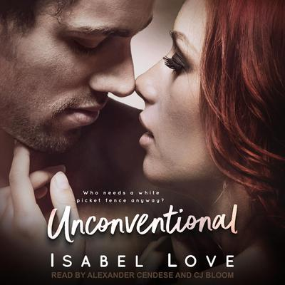 Unconventional Audiobook, by Isabel Love