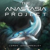 The Anastasia Project Audiobook, by Author Info Added Soon