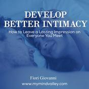 Develop Better Intimacy Audiobook, by