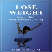 Lose Weight Audiobook, by