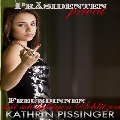 Freundinnen mit schlüpfrigen Schlitzen Audiobook, by Kathrin Pissinger