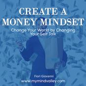 Create Money Mindset Audiobook, by