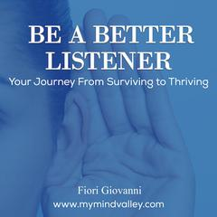 Be a Better Listener  Audiobook, by Fiori Giovanni