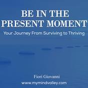 Be In The Present Moment Audiobook, by