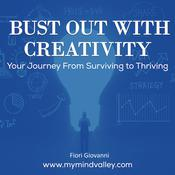 Bust Out With Creativity Audiobook, by