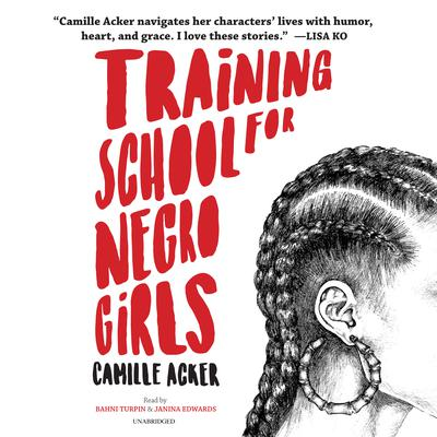 Training School for Negro Girls Audiobook, by Camille Acker