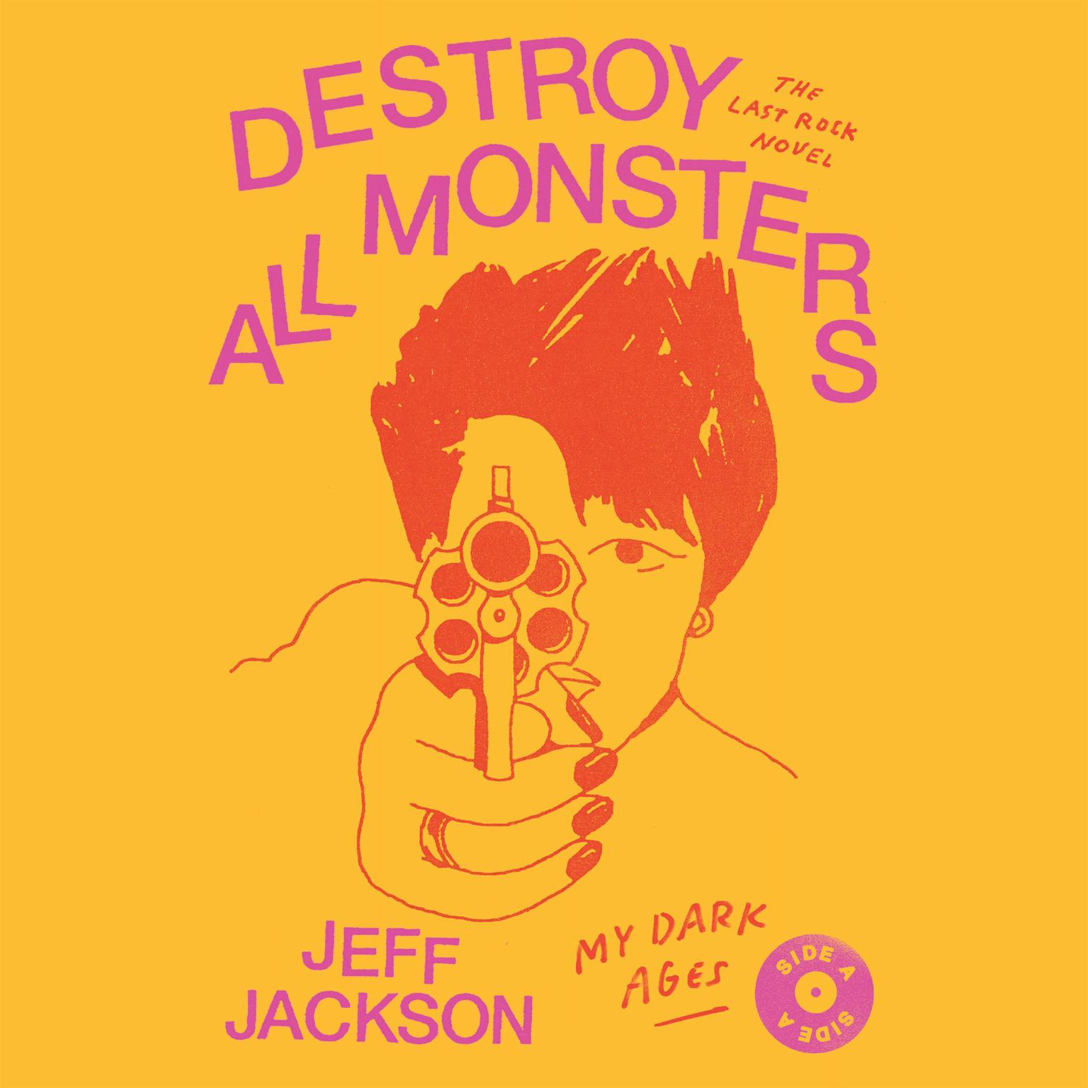 Printable Destroy All Monsters: The Last Rock Novel Audiobook Cover Art