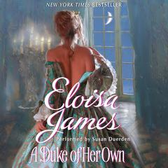 A Duke of Her Own Audiobook, by Eloisa James