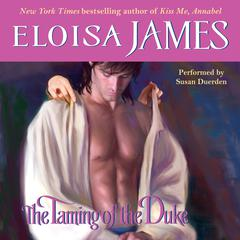 The Taming of the Duke Audiobook, by Eloisa James