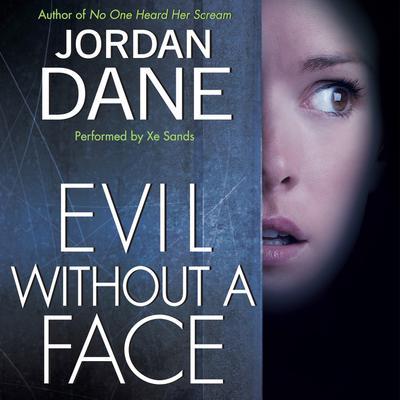 Evil Without a Face Audiobook, by Jordan Dane