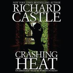 Crashing Heat Audiobook, by Richard Castle