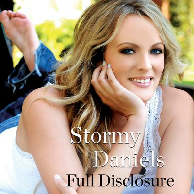 Full Disclosure Audiobook, by Stormy Daniels
