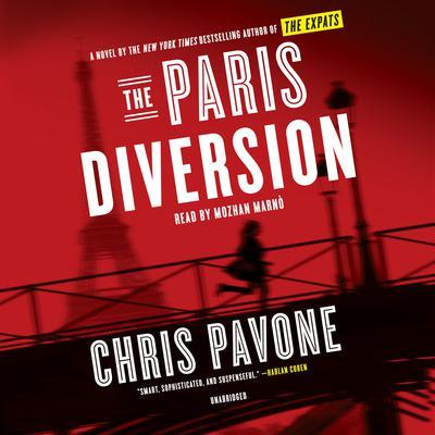 The Paris Diversion: A Novel Audiobook, by Chris Pavone