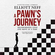 A Pawn's Journey: Transforming Lives One Move at a Time Audiobook, by Author Info Added Soon|