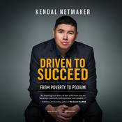 Driven to Succeed: From Poverty to Podium Audiobook, by Author Info Added Soon