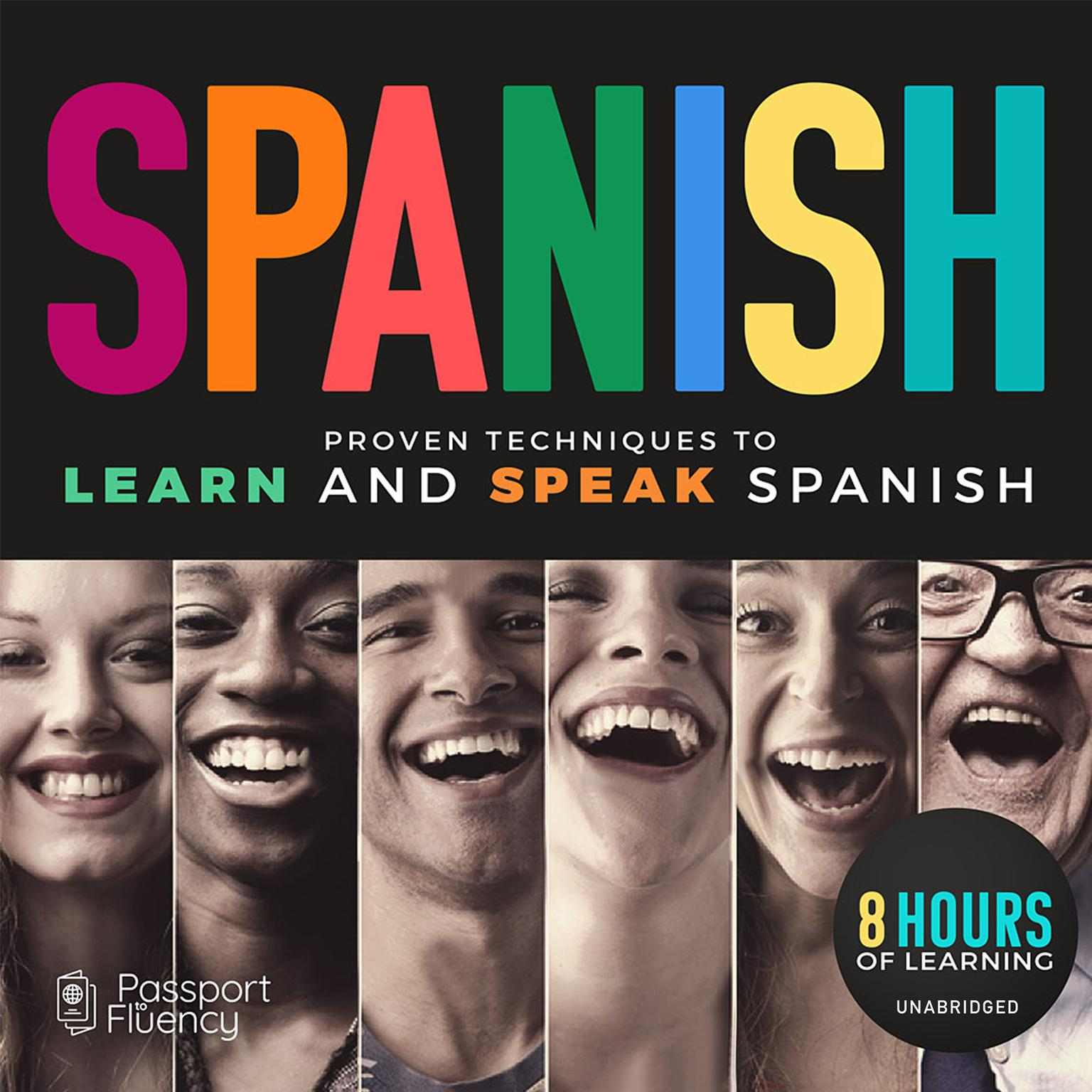 Printable  Spanish: Proven Techniques to Learn and Speak Spanish Audiobook Cover Art