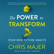 The Power to Transform: A New Future Awaits Audiobook, by Author Info Added Soon