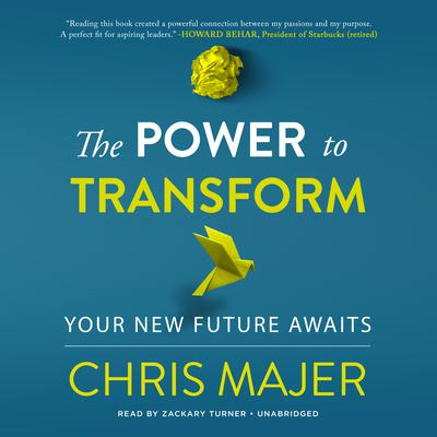 The Power to Transform: A New Future Awaits Audiobook, by Chris Majer