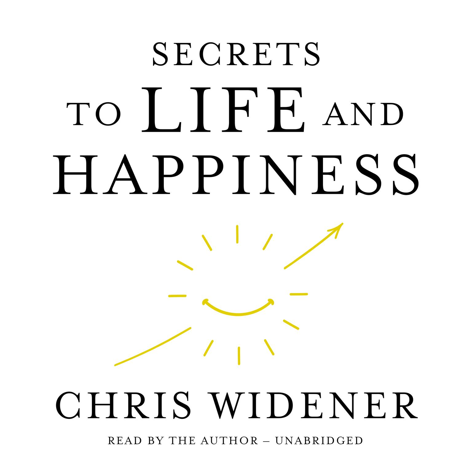Printable Secrets to Life and Happiness Audiobook Cover Art