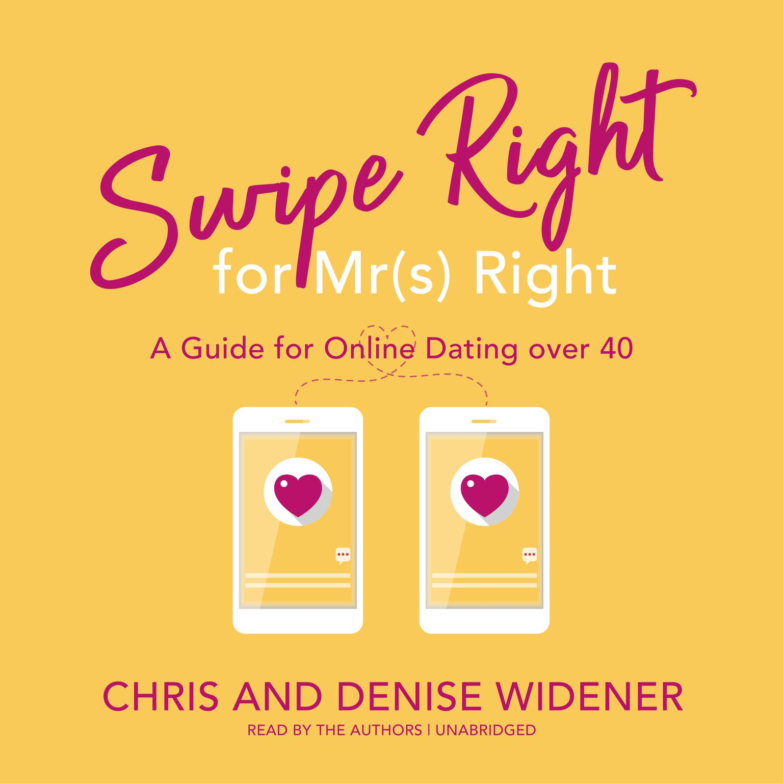 Printable Swipe Right for Mr(s) Right: A Guide for Online Dating over 40 Audiobook Cover Art