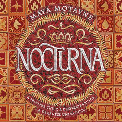Nocturna Audiobook, by Maya Motayne