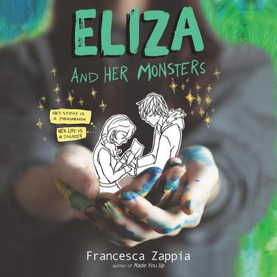 Eliza and Her Monsters Audiobook, by Francesca Zappia